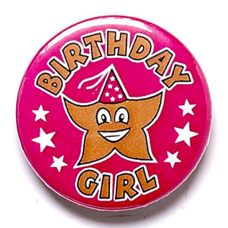 Birthday Girl School Button Badge - BA014