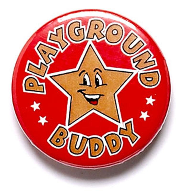 Playground Buddy School Button Badge - BA017