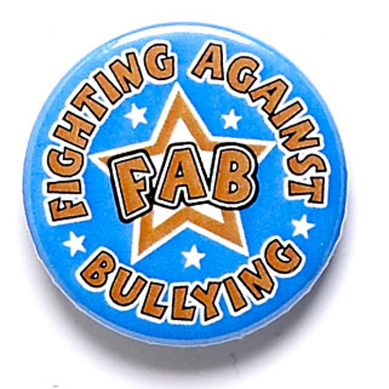 Fighting Against bullying FAB School Button Badge - BA038
