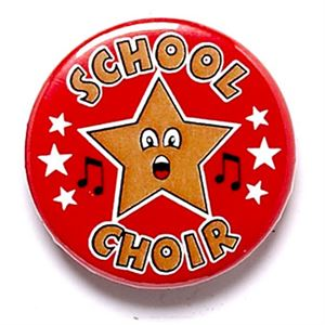 School Choir School Button Badge - BA028